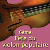 6ème Fête du Violon Populaire